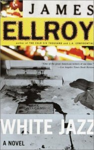 Review of White Jazz by James Ellroy
