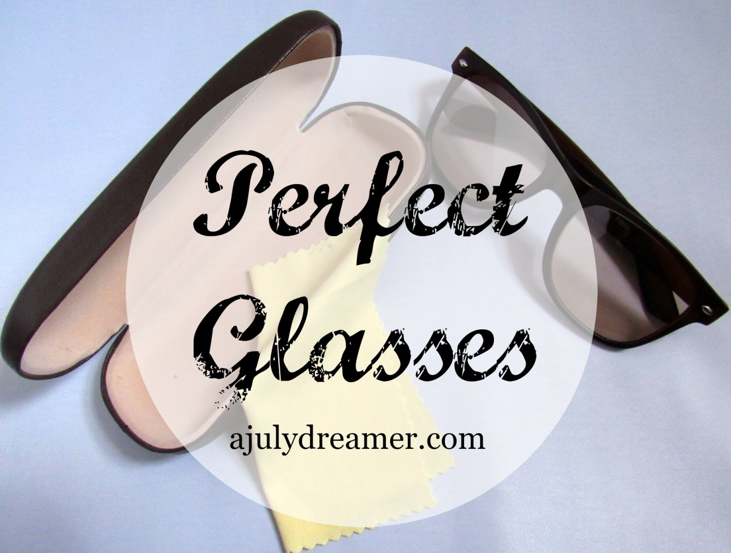 Perfect Glasses