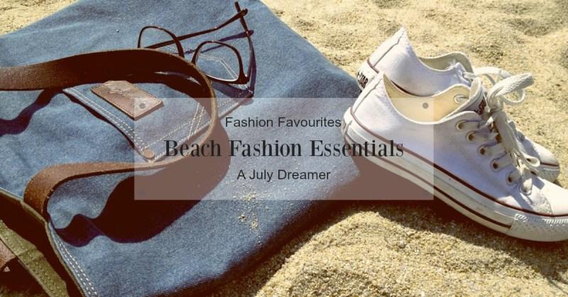 {Fashion Monday} Beach Fashion Essentials