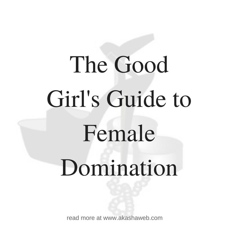 Good girls guide to femdom