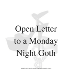 Open Letter to a Monday Night Goth | Femdom Erotica | Male Submission