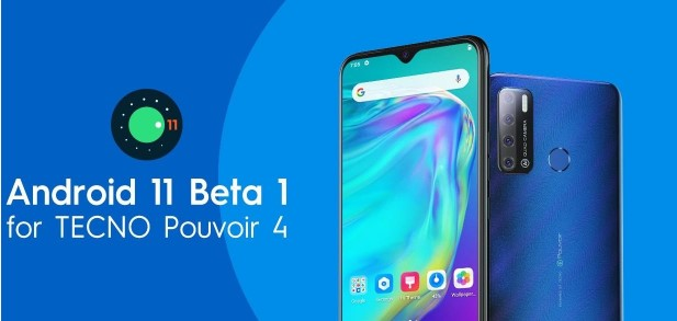 android 11 - Android 11 beta Launched for TECNO Pouvoir 4, See How one can get it