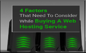 4 Web Hosting Factors to Consider While Buying a Service