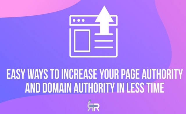page authority and domain authority - How to increase your Page Authority and Domain Authority