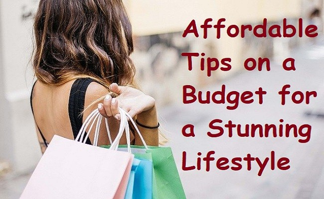 Tips for a Personal Budget Plan For a Stunning Lifestyle