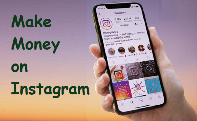 Learn How to Make Money on Instagram 2021