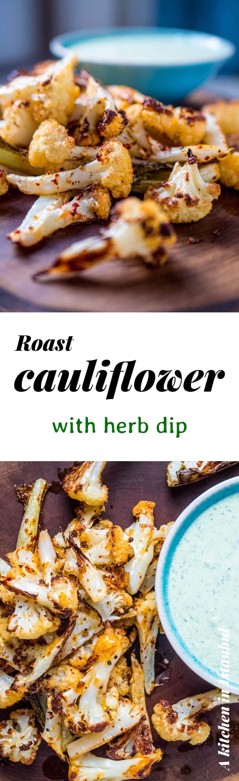 Roast cauliflower with herb dip - recipe / A kitchen in Istanbul