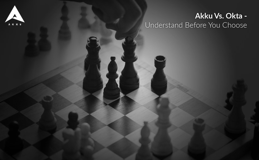 Akku Vs. Okta – Understand Before you Choose