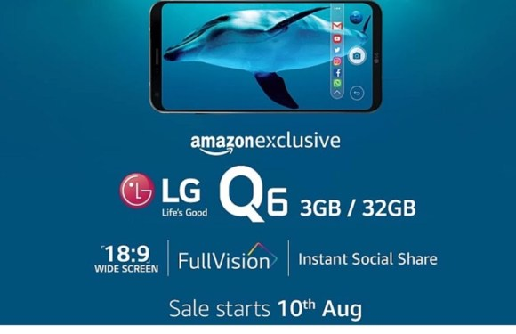 """""""LG Q6"""" Launched In India, Exclusively On Amazon From 10 August"""