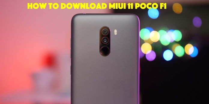 How To Download MIUI 11 For POCO F1