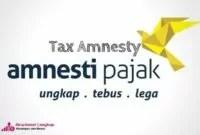 Pengertian, jenis dan tujuan tax amnesty