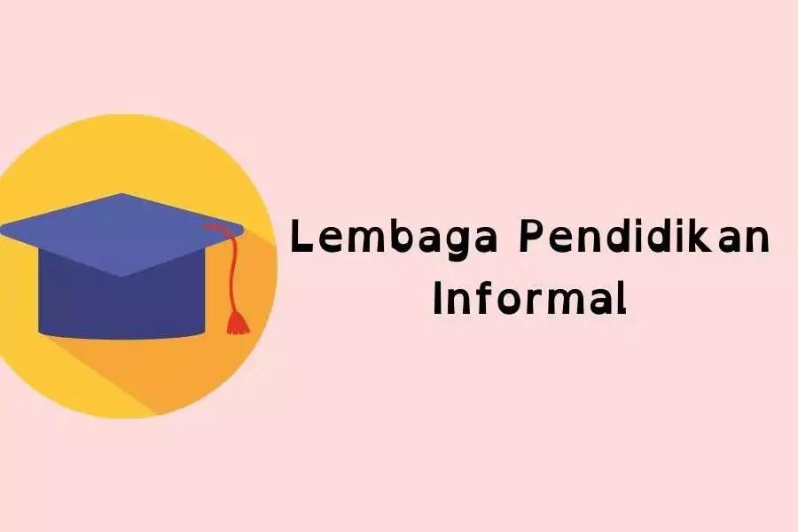 fungsi Lembaga Pendidikan Informal