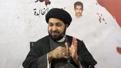 في كلمة ليلة السبت ٢١ ديسمبر.. السيد السندي: بناء قوة المقاومة والثقافة العقائدية كفيل بهزيمة آل خليفة