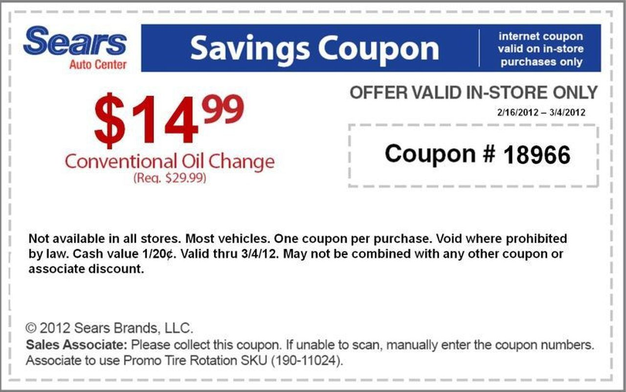 Sears Auto Center 14 99 Oil Change Printable Coupon Ends March 4