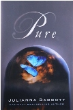 """""""Pure,"""" By, Julianna Baggott, Published by Grand Central Publishing"""