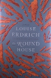 """""""The Round House,"""" By Louise Erdrich, Published by Harper"""