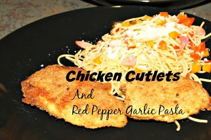 Chicken Cutlets and Roasted Red Pepper Garlic Pasta