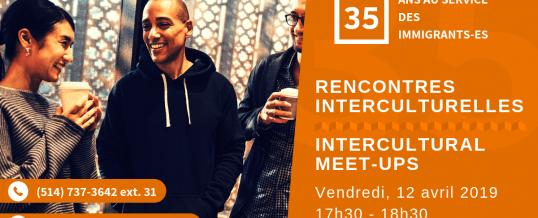RENCONTRES INTERCULTURELLES / INTERCULTURAL MEETUPS