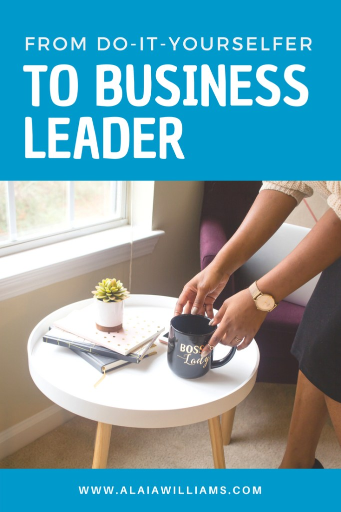 How to move from DIY to business leader