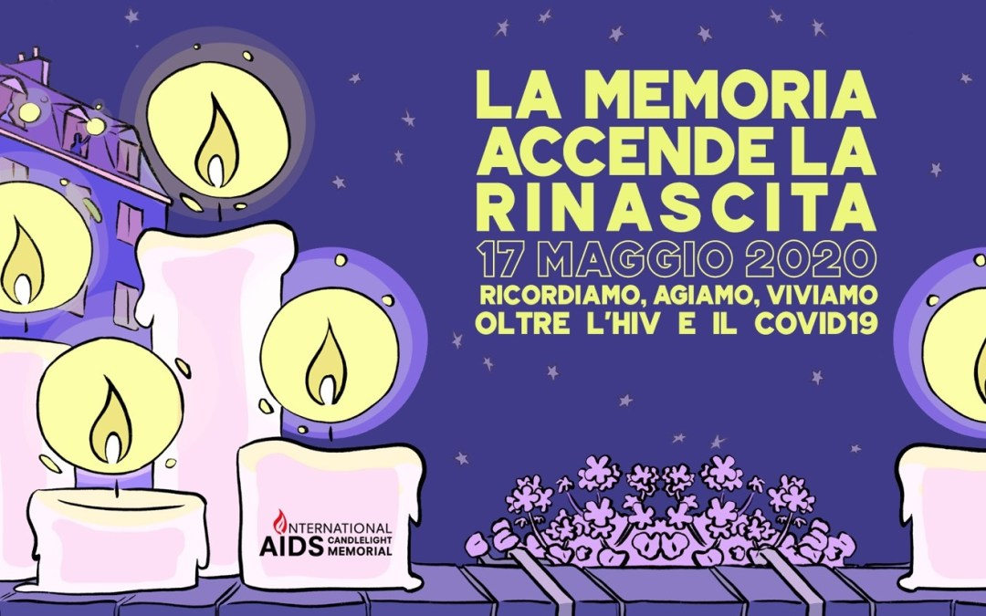 17 MAGGIO 2020 CANDLE LIGHT MEMORIAL