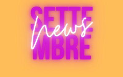 LE NEWS DI SETTEMBRE