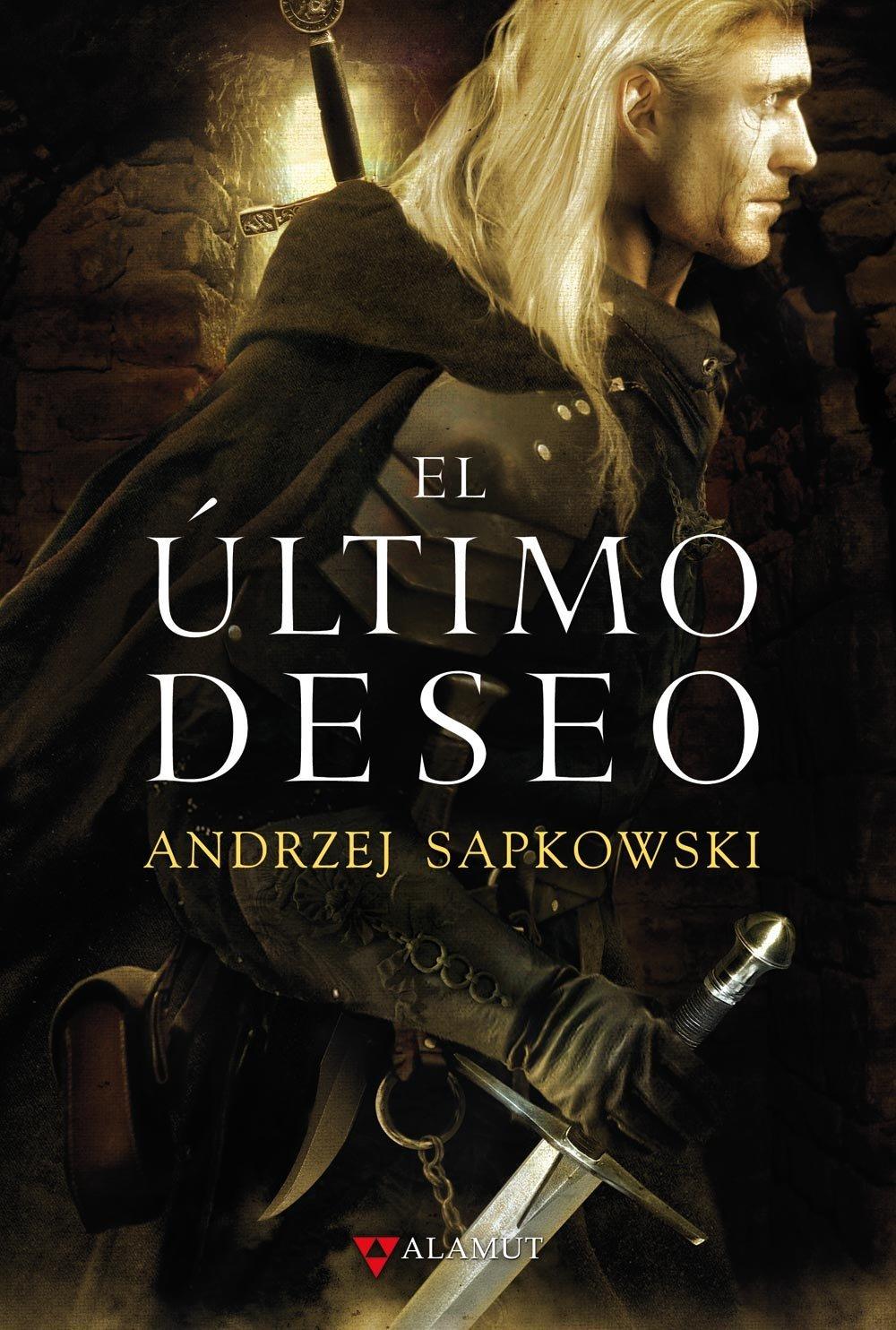 Sapkowski, Andrzej. El Último deseo