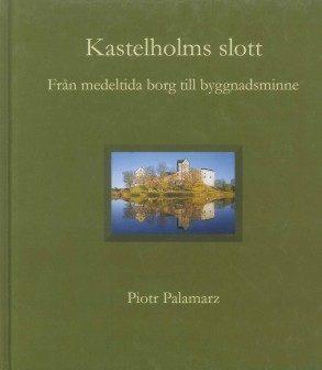 Kastelholms slott – från medeltida borg till byggnadsminne