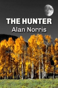 The Hunter - First Book in the William Blake Series