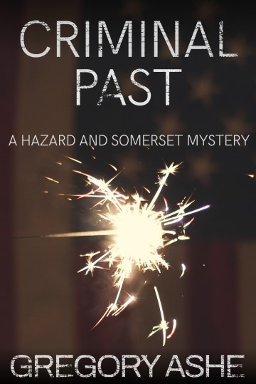 Criminal-Past Hazard and Somerset mysteries Series