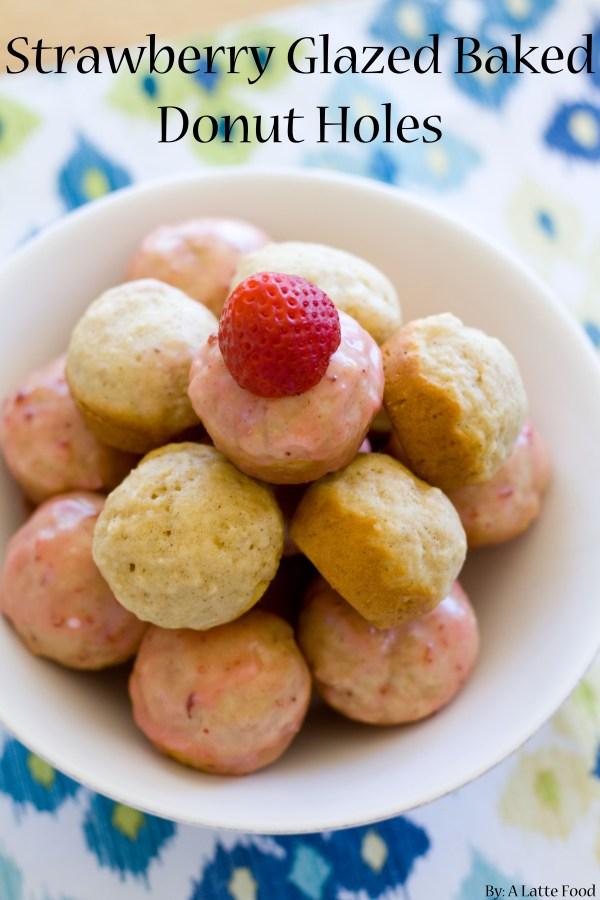 Strawberry Glazed Baked Donut Holes | A Latte Food