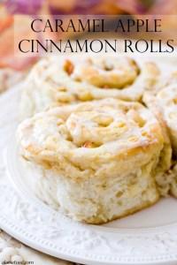 Caramel Apple Cinnamon Rolls   A Latte Food