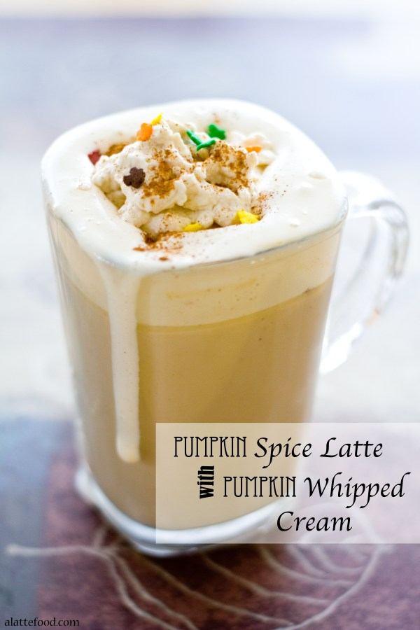 Pumpkin Spice Latte with Pumpkin Whipped Cream | A Latte Food
