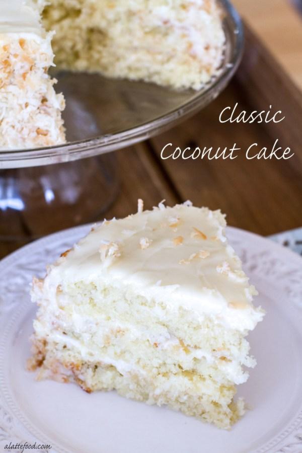 Classic Coconut Cake | A Latte Food