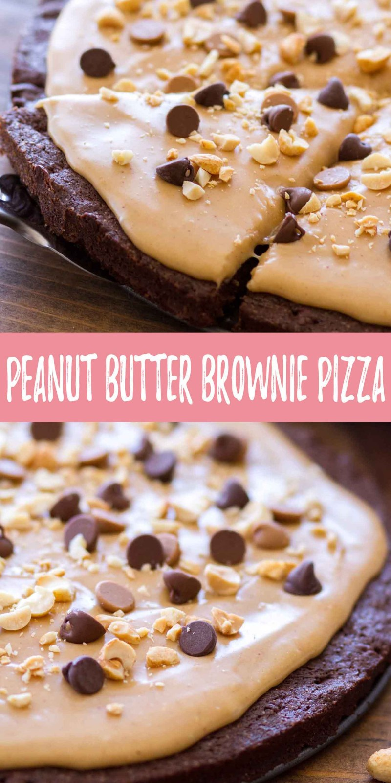 chocolate peanut butter brownie pizza collage photo with text