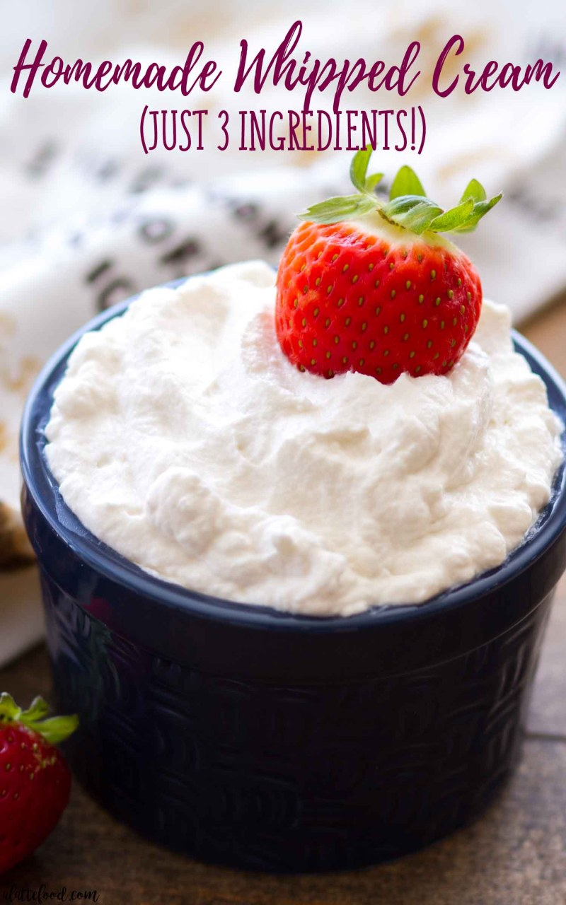 Easy Homemade Whipped Cream is made with only 3 ingredients!