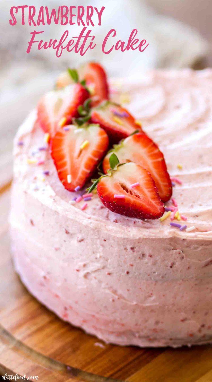 Strawberry funfetti cake made with strawberry buttercream (strawberry frosting)