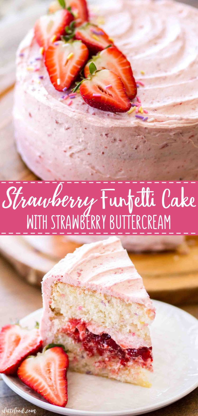 The best strawberry funfetti cake with homemade strawberry buttercream (easy strawberry frosting)