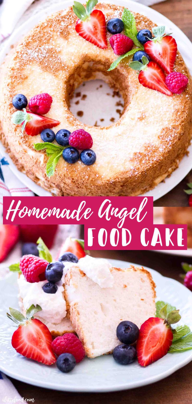 Homemade Angel Food Cake recipe with all purpose flour and topped with fresh berries, powdered sugar and whipped cream.