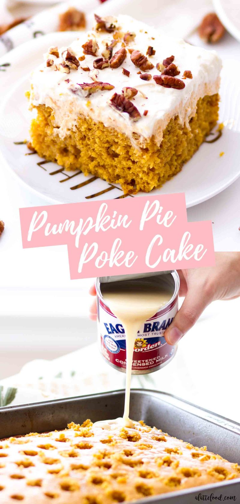 pumpkin pie poke cake collage