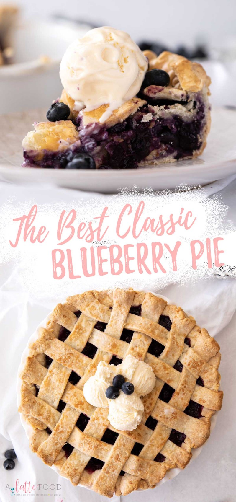 lattice topped old fashioned blueberry pie recipe collage