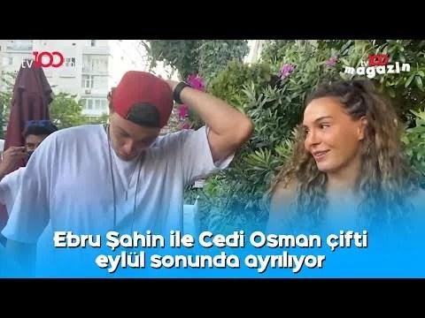 Ebru Şahin ile Cedi Osman çifti eylül sonunda ayrılıyor