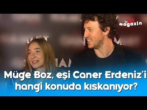 Müge Boz, eşi Caner Erdeniz'i hangi konuda kıskanıyor?