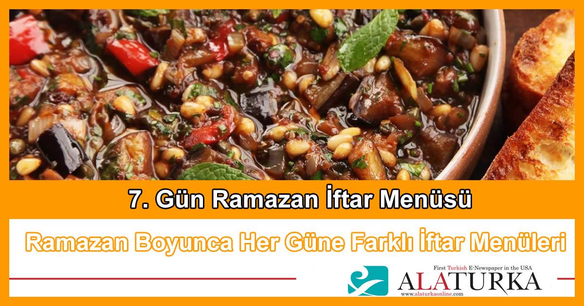 7. Gün Ramazan İftar Menüsü