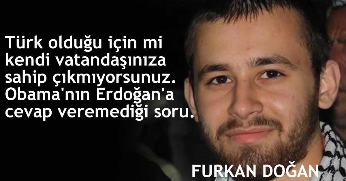 Türk olduğu için mi kendi vatandaşınıza sahip çıkmıyorsunuz