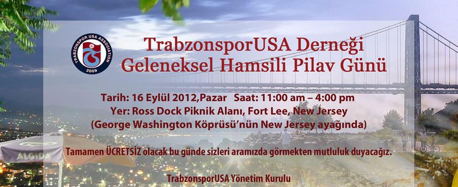 Trabzonspor USA geleneksel hamsili pilav gününe herkes davetli