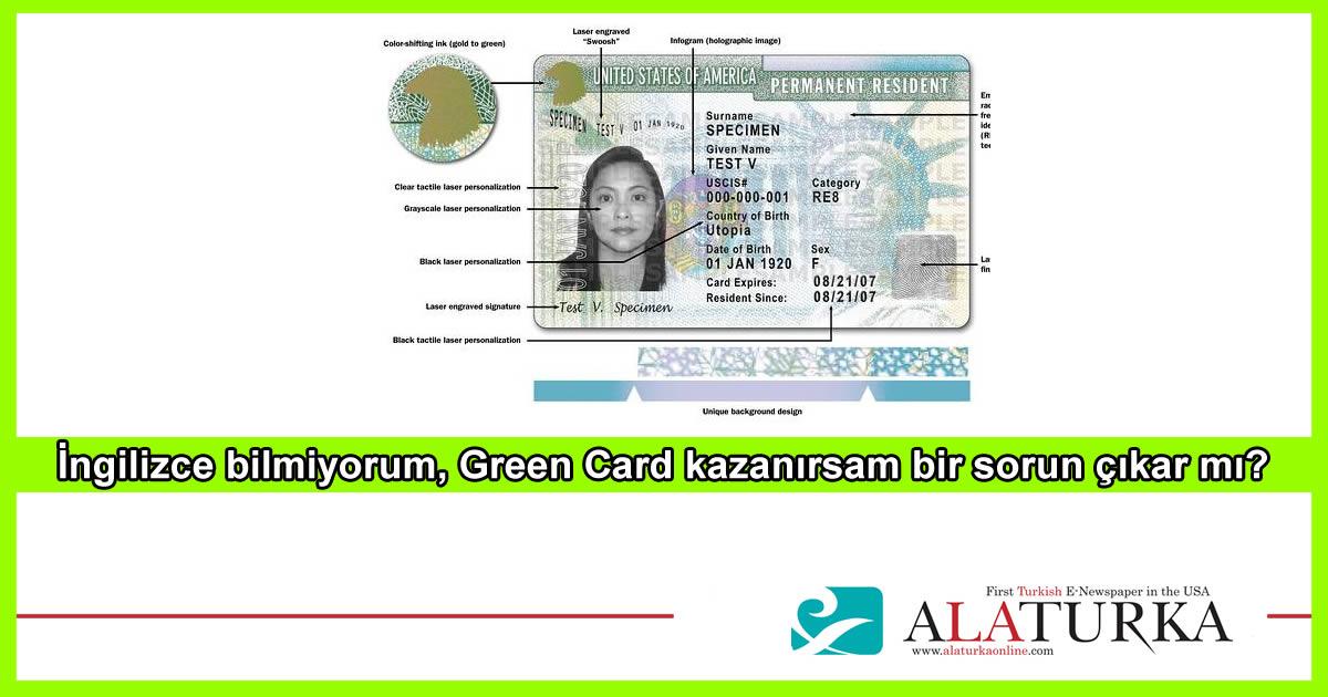 Ingilizce Bilmiyorum Green Card Kazanirsam