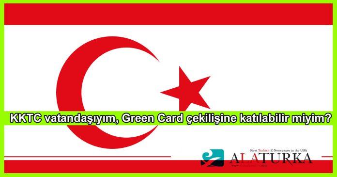KKTC Vatandasi Green Card Basvurusu
