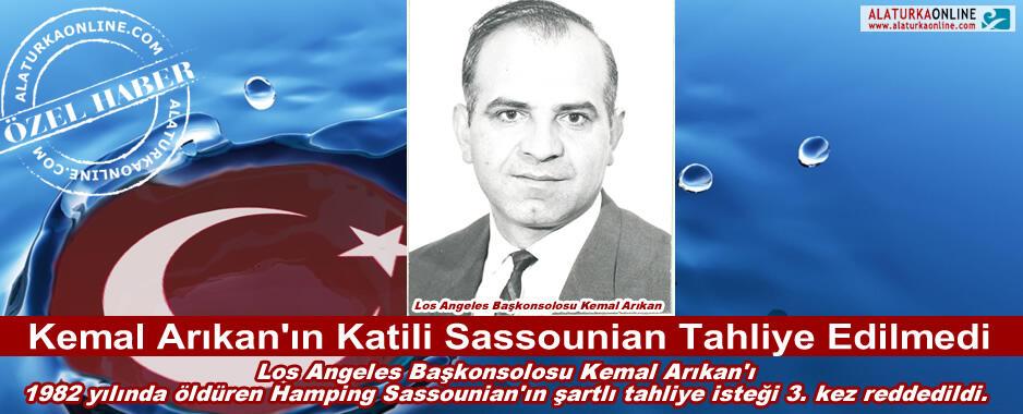 Kemal Arıkan'ın Katili Sassounian Tahliye Edilmedi