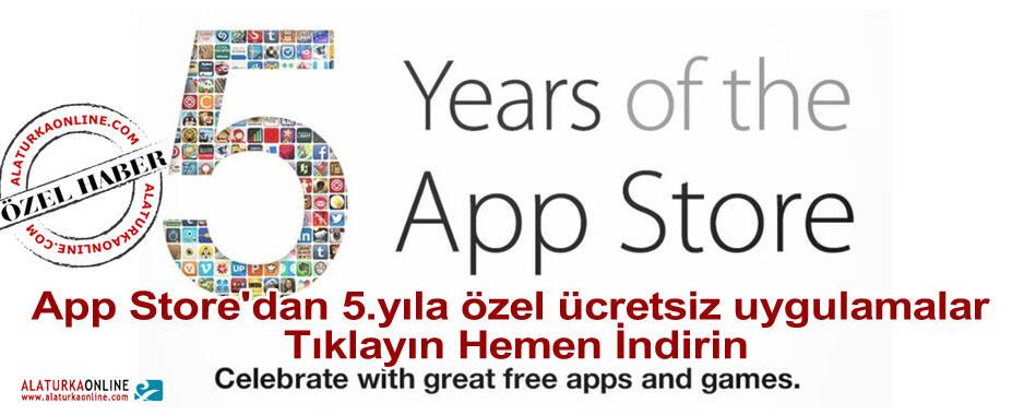 App Store'dan 5.yıla özel ücretsiz uygulamalar – Tıklayın İndirin