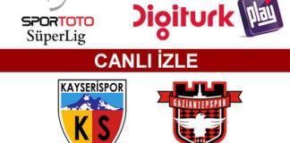 Kayserispor - Gaziantepspor maçını canlı izle